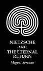 Nietzsche and the Eternal Return Cover Image