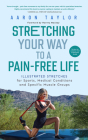 Stretching Your Way to a Pain-Free Life: Illustrated Stretches for Sports, Medical Conditions and Specific Muscle Groups Cover Image