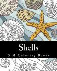 Shells: S M Coloring Books Cover Image