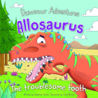 Allosaurus: The Troublesome Tooth Cover Image