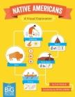 Native Americans: A Visual Exploration (Big Picture (Annick Press)) Cover Image