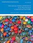 The Social Work Experience: A Case-Based Introduction to Social Work and Social Welfare Cover Image