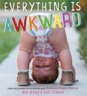 Everything Is Awkward Cover Image