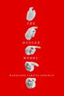The Danger Model (The Hugh MacLennan Poetry Series #51) Cover Image