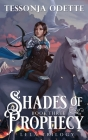 Shades of Prophecy Cover Image