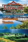 Taiwan Travel Guide: Information Tourism Cover Image