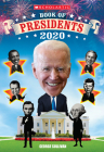 Scholastic Book of Presidents 2020  Cover Image