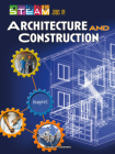 Steam Jobs in Architecture and Construction (Steam Jobs You'll Love) Cover Image