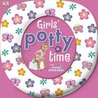 Girls' Potty Time: Includes Special Reward Stickers! Cover Image