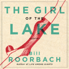 The Girl of the Lake: Stories Cover Image