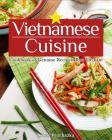 Vietnamese Cuisine: Cookbook of Genuine Recipes from Vietnam Cover Image