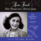 Anne Frank: The Diary of a Young Girl: The Definitive Edition Cover Image
