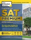 Cracking the SAT Premium Edition with 8 Practice Tests, 2019: The All-in-One Solution for Your Highest Possible Score (College Test Preparation) Cover Image