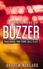 After the Buzzer: Transitioning Your Sports Skills to Life Cover Image