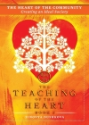 The Heart of the Community: Creating an Ideal Society (Teaching of the Heart #3) Cover Image