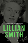 Critical Essays on the Writings of Lillian Smith Cover Image