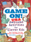 Game On! USA: Awesome Activities for Clever Kids Cover Image