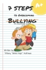 7 Steps to Overcoming Bullying Cover Image