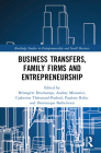 Business Transfers, Family Firms and Entrepreneurship Cover Image