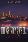 The Grinding Wheel: A Jeff Trask Crime Drama Cover Image