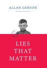 Lies That Matter: A federal prosecutor and child of Holocaust survivors, tasked with stripping US citizenship from aged Nazi collaborato Cover Image