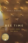 Bee Time: Lessons from the Hive Cover Image