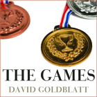 The Games Lib/E: A Global History of the Olympics Cover Image