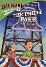 Ballpark Mysteries #9: The Philly Fake Cover Image