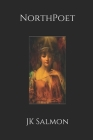 NorthPoet: Selected Poems Volume 2 Cover Image