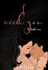 I Need You To Hate Me Cover Image