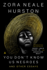 You Don't Know Us Negroes and Other Essays Cover Image
