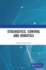 Stochastics, Control and Robotics Cover Image