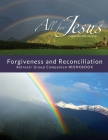 Forgiveness & Reconciliation - Retreat/Group Companion Workbook Cover Image