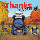 Thanks for Nothing (A Little Bruce Book) (Mother Bruce Series) Cover Image