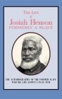 The Life of Josiah Henson: Formerly a Slave, Now an Inhabitant of Canada Cover Image