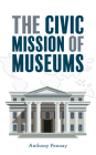 The Civic Mission of Museums (American Alliance of Museums) Cover Image