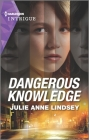 Dangerous Knowledge Cover Image