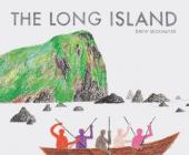 The Long Island: (Travel Books for Kids, Children's Adventure Books) Cover Image