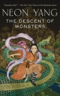 The Descent of Monsters (The Tensorate Series #3) Cover Image