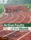 Active Faults of the World Cover Image