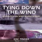 Tying Down the Wind Lib/E Cover Image