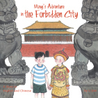 Ming's Adventure in the Forbidden City: A Story in English and Chinese Cover Image