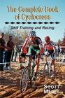 The Complete Book of Cyclocross, Skill Training and Racing Cover Image