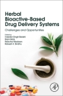 Herbal Bioactive-Based Drug Delivery Systems: Challenges and Opportunities Cover Image