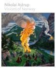 Nikolai Astrup: Visions of Norway Cover Image