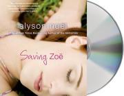 Saving Zoe: A Novel Cover Image