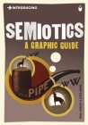 Introducing Semiotics: A Graphic Guide (Introducing (Icon Books)) Cover Image