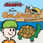Las Aventuras de Juanito en las Islas Galápagos Cover Image