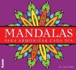 Mandalas - para armonizar cada día: Para armonizar cada día Cover Image