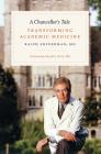 A Chancellor's Tale: Transforming Academic Medicine Cover Image